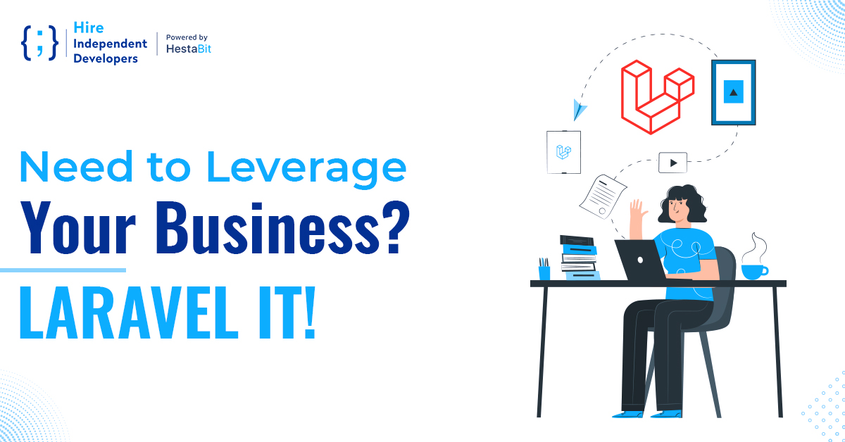 Leverage your business with Laravel